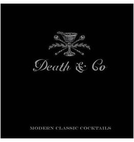 True Brands Death&Co Modern Classic Cocktails - hardcover