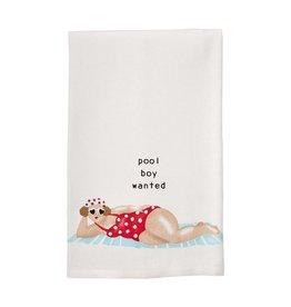 Mudpie Pool Lady Dish Towel, Pool Boy Wanted