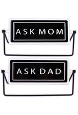 TCE Rotating Sign - Ask Mom/Ask Dad