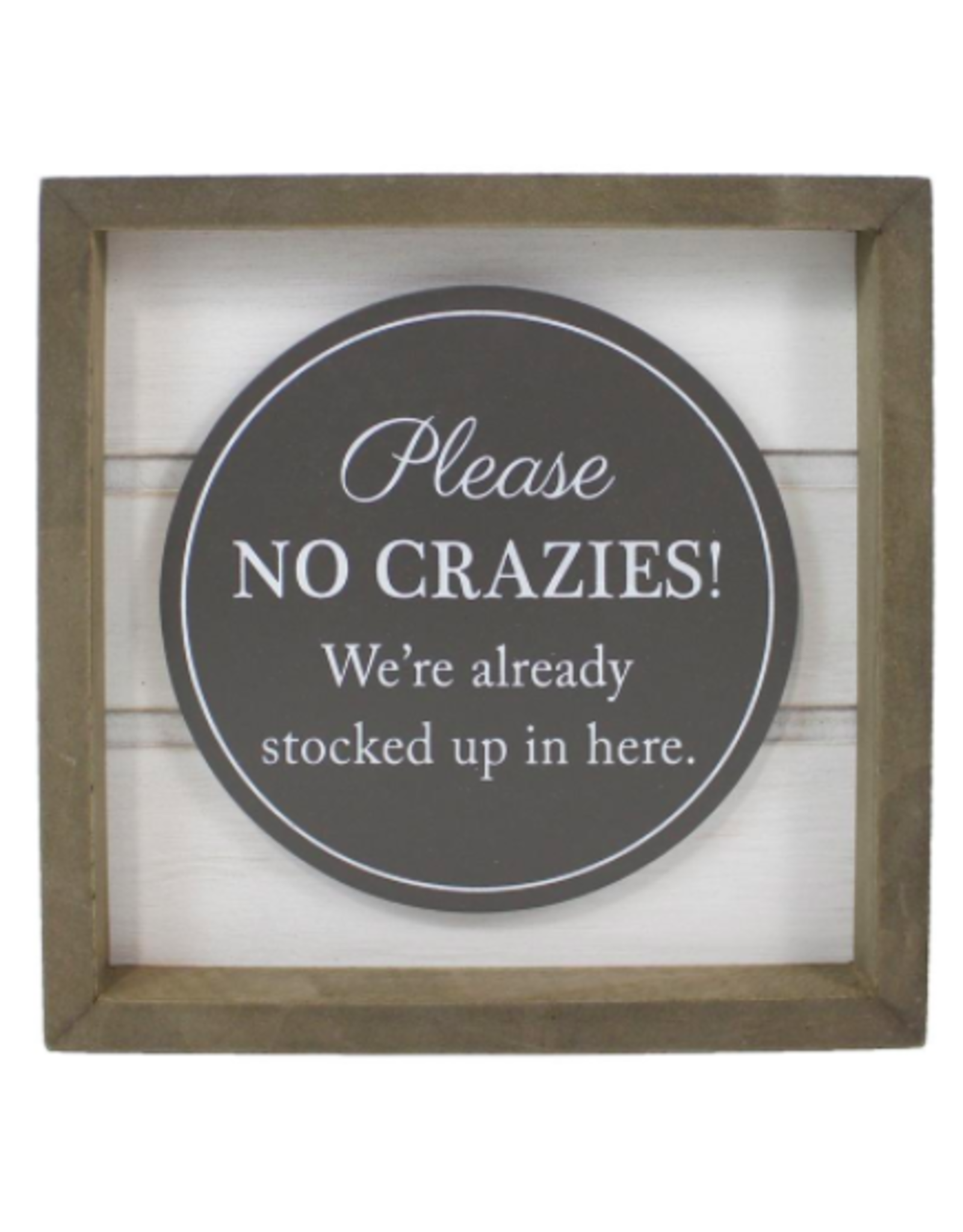 TCE No Crazies