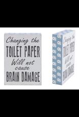 TCE Toilet Paper/Brain Damage