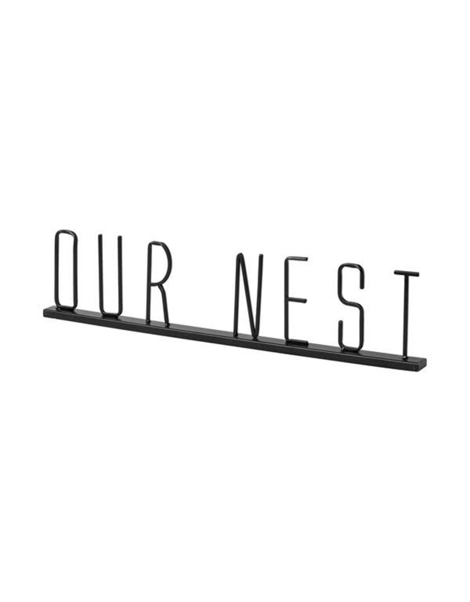 TCE Our Nest Sign