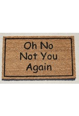 TCE Not You Again Doormat
