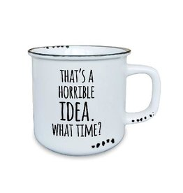TCE Mug - Horrible Idea
