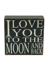 TCE I Love You To The Moon Block Sign