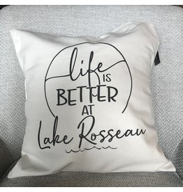 TCE Life is Better at Lake Rosseau  Pillow