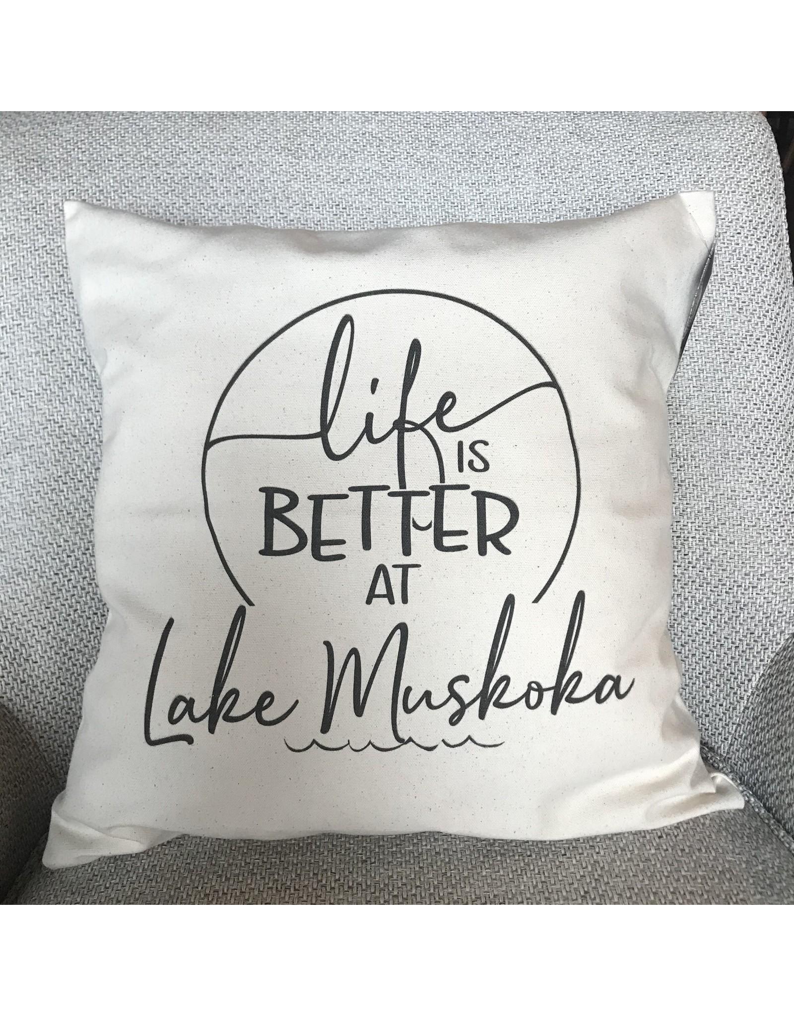 TCE Life is Better at Lake Muskoka Pillow