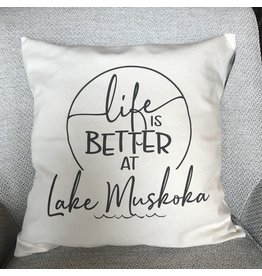 TCE Life is Better at Lake Muskoka Pillow