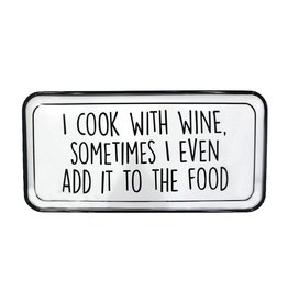 TCE Cook With Wine Enamel Sign