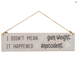 TCE Weight Snaccident Sign