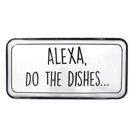 Alexa Dishes Enamel Sign