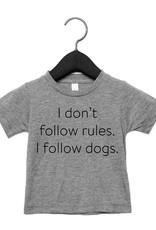 Portage & Main I Don't Follow Rules I  Follow Dogs Tee