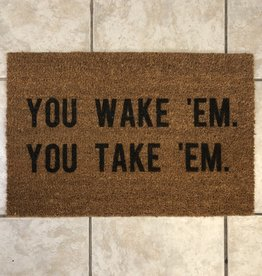 Monkeyfly You Wake Em You Take Em Door Mat