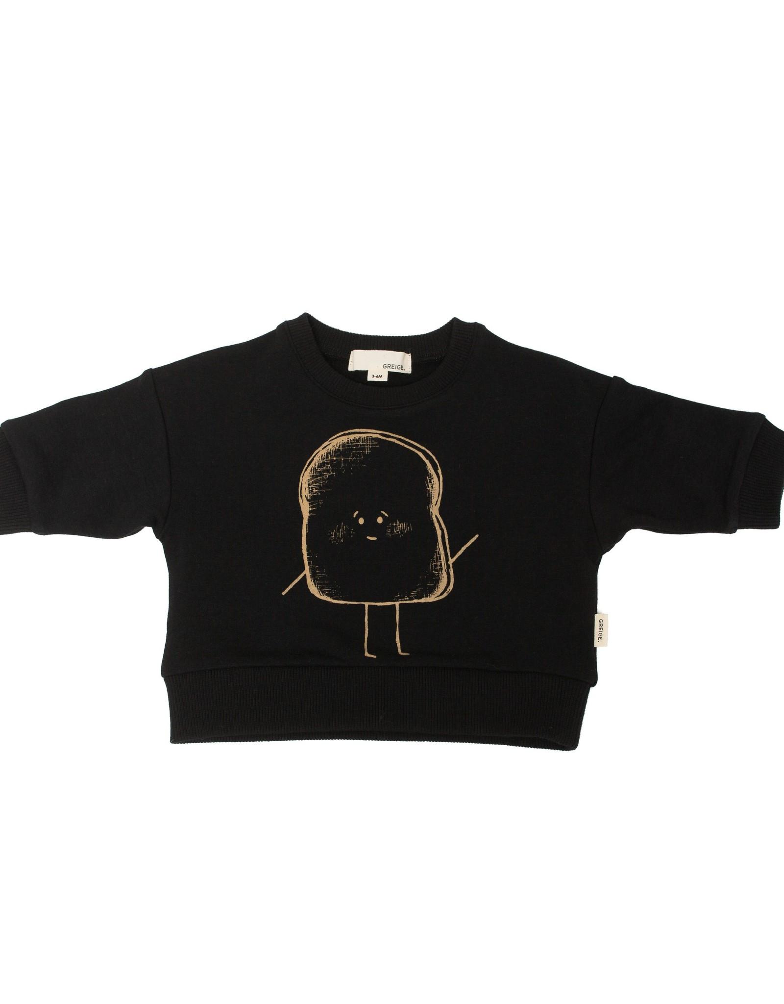 Greige FA20 Black Toast Sweatshirt