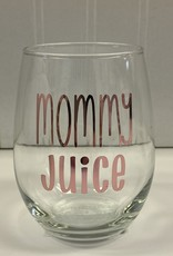 Cheers My Dears Mommy Juice Stemless Wine Glass