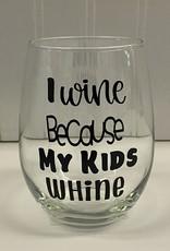 Cheers My Dears I Wine Stemless Wine Glass