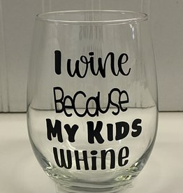 Cheers My Dears I Wine Stemless Wine Glass