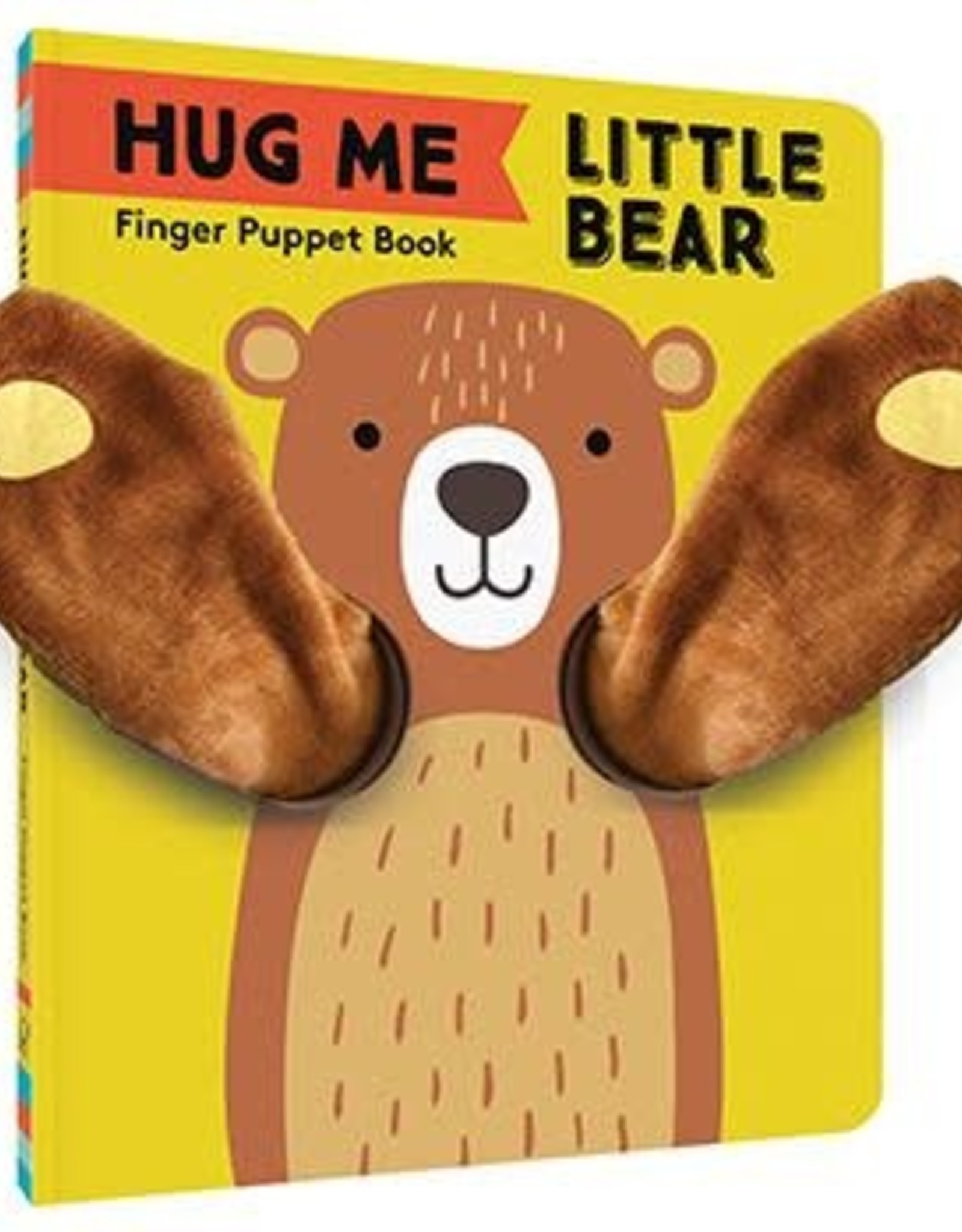 Chronicle Books Hug Me Little Bear