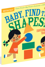 Workman Indestructibles Book Baby, Find the Shapes!