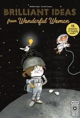 Quarto Wide Eyed: Brilliant Ideas from Wonderful Women