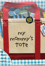 My Mommy's Tote  by P. H. Hanson