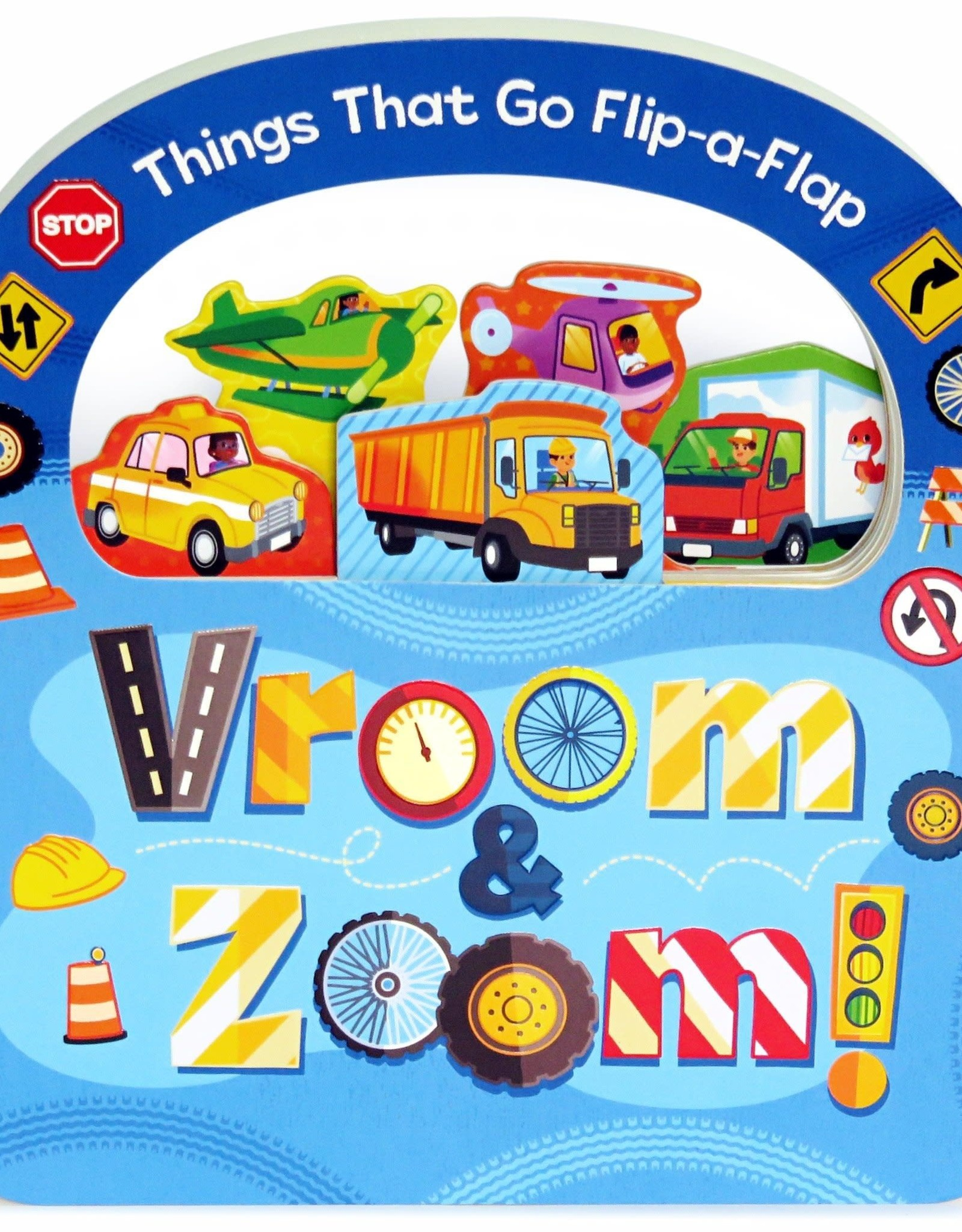 Things That Go Flip-a-Flap Vroom & Zoom, board book