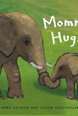 Mommy Hugs by Anne Gutman & Georg Hallensblen, board book