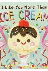 I Like You More than Ice Cream board book