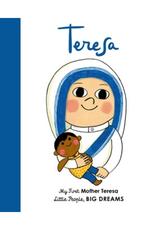 My First Mother Teresa by Isabel Sanchez Vegara and Natascha Rosenberg