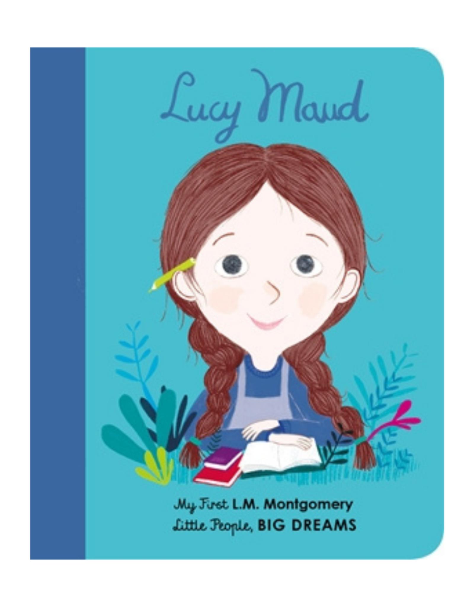 My First Lucy Maud Montgomery by Isabel Sanchez Vegara and Natascha Rosenberg