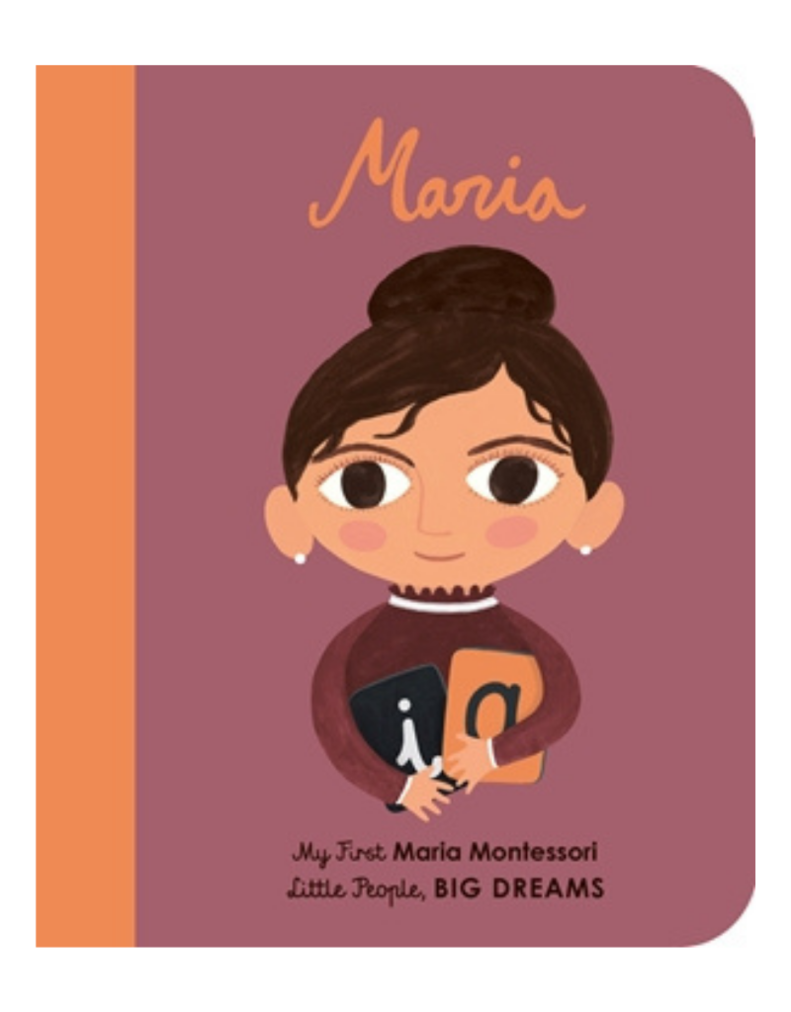 My First Maria Montessori by Isabel Sanchez Vegara and Natascha Rosenberg