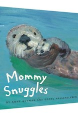 Mommy Snuggles by Anne Gutman and Georg Hallenslaben
