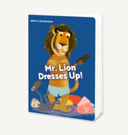 Mr Lion Dresses Up! By Britta Teckentrup