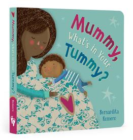 Barefoot Books Mummy, What's in Your Tummy? by Bernardita Romero