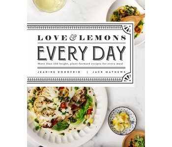 Love and Lemons Everyday COOKBOOK