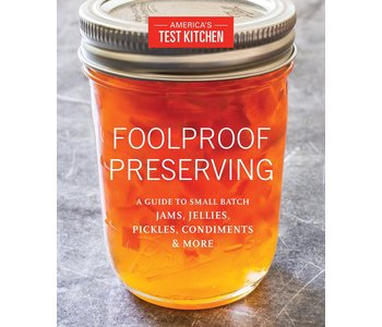 Foolproof Preserving (America's Test Kitchen)