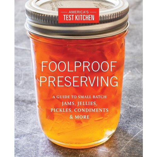 Penguin Random House Foolproof Preserving (America's Test Kitchen)