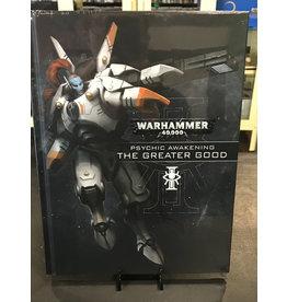 Warhammer 40K Psychic Awakening: The Greater Good