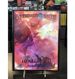 5E Compatible Books LEGENDARY PLANET: TO KILL A STAR (5E)