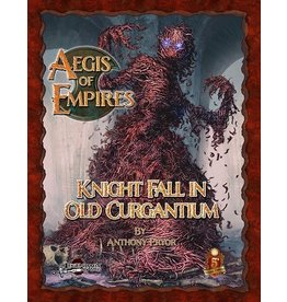 5E Compatible Books AEGIS OF EMPIRES 6: KNIGHT FALL OLD CURGANTIUM 5E (PREORDER EXPECTED April 15)