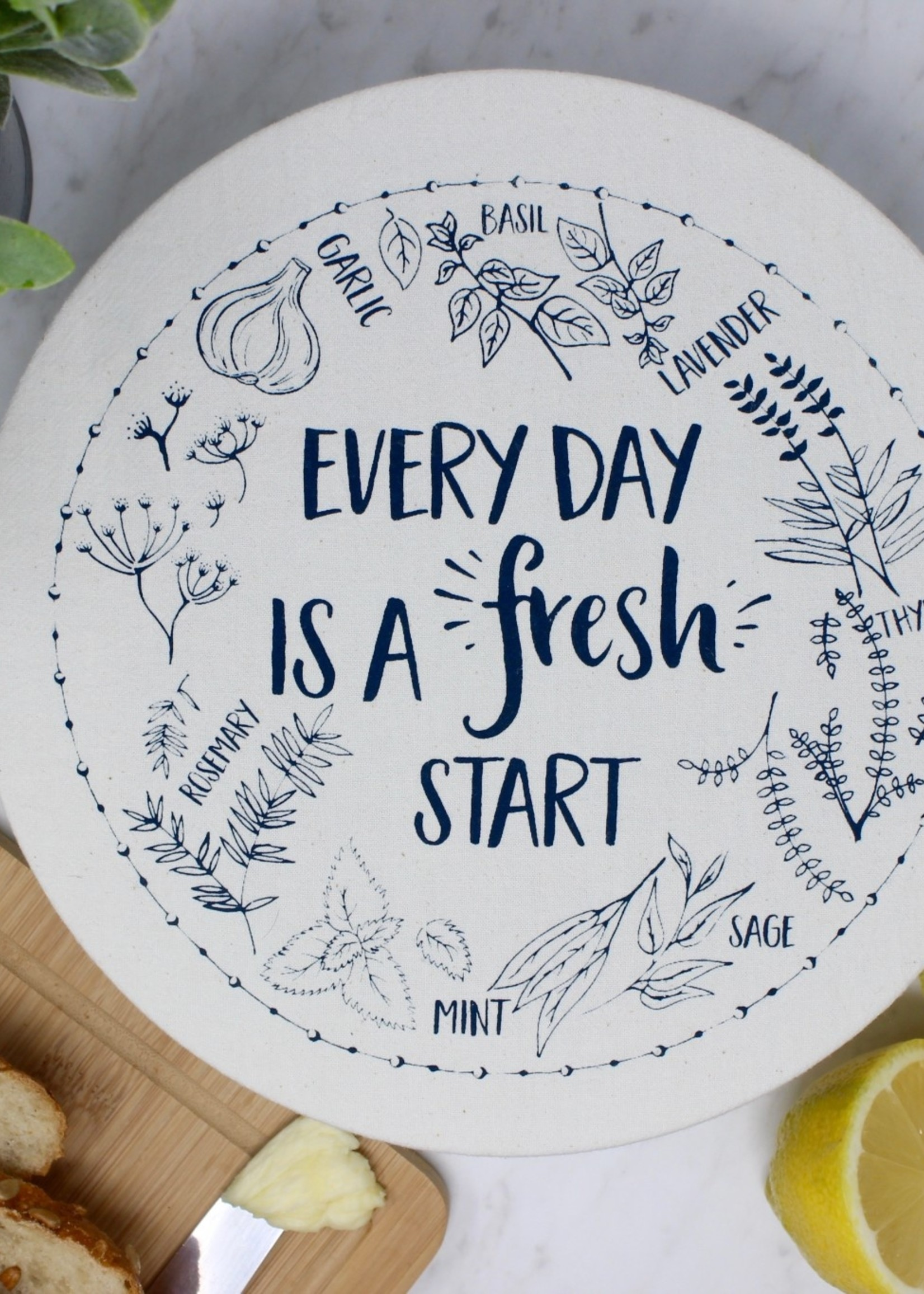 Your Green Kitchen LARGE EVERY DAY IS A FRESH START BOWL COVER-WAXED