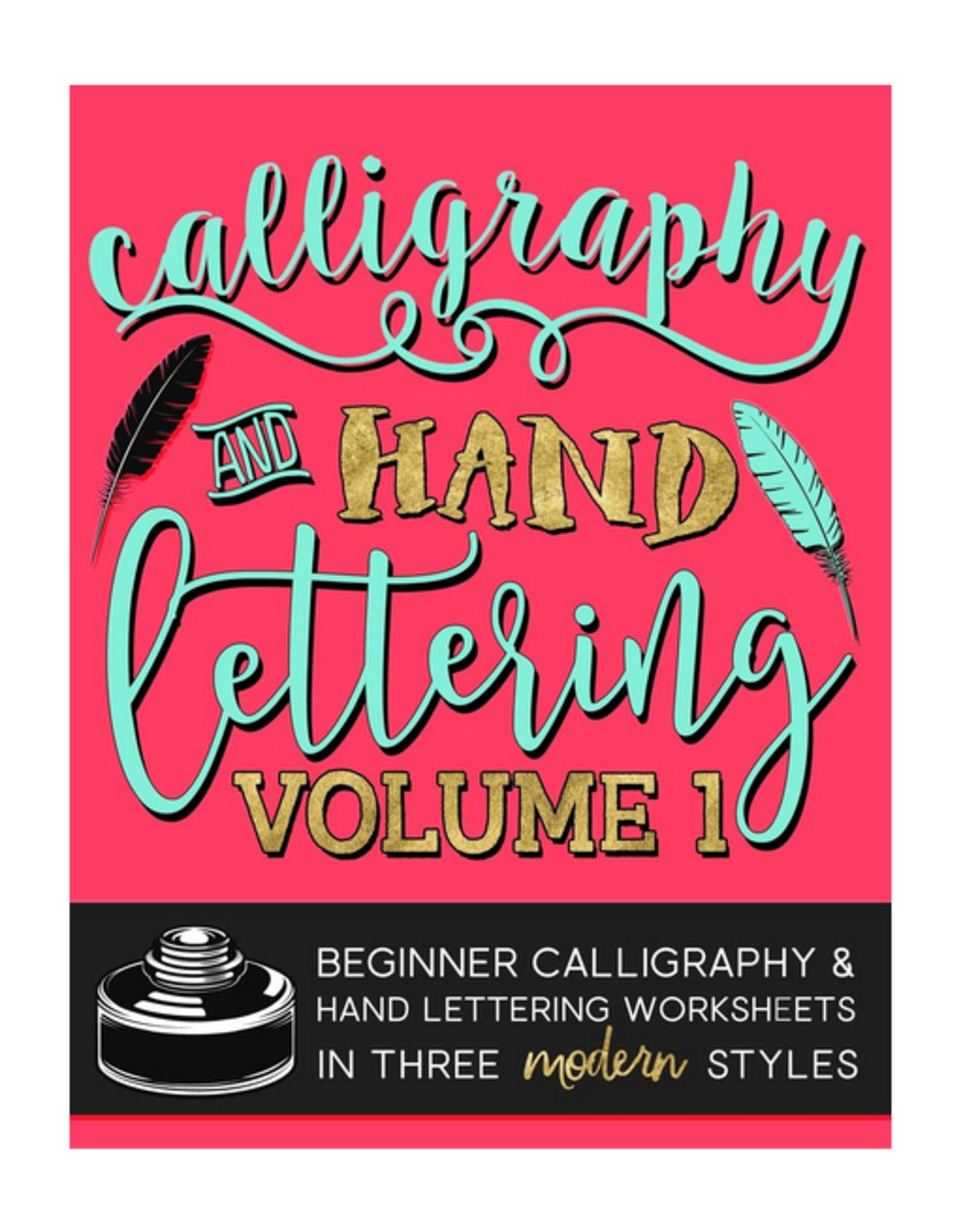 Papeterie Bleu Calligraphy & Hand Lettering: Volume 1 Worksheets