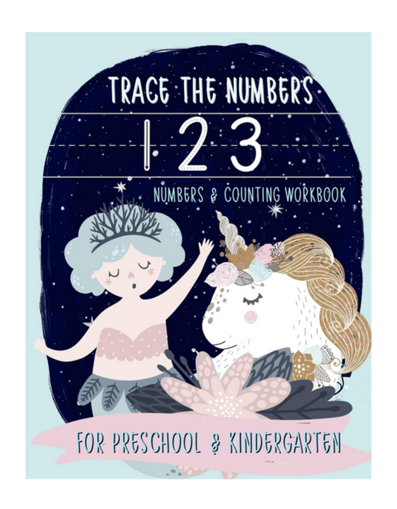 June & Lucy Kids Activity Book for Kids, Trace the Numbers Unicorn & Mermaid