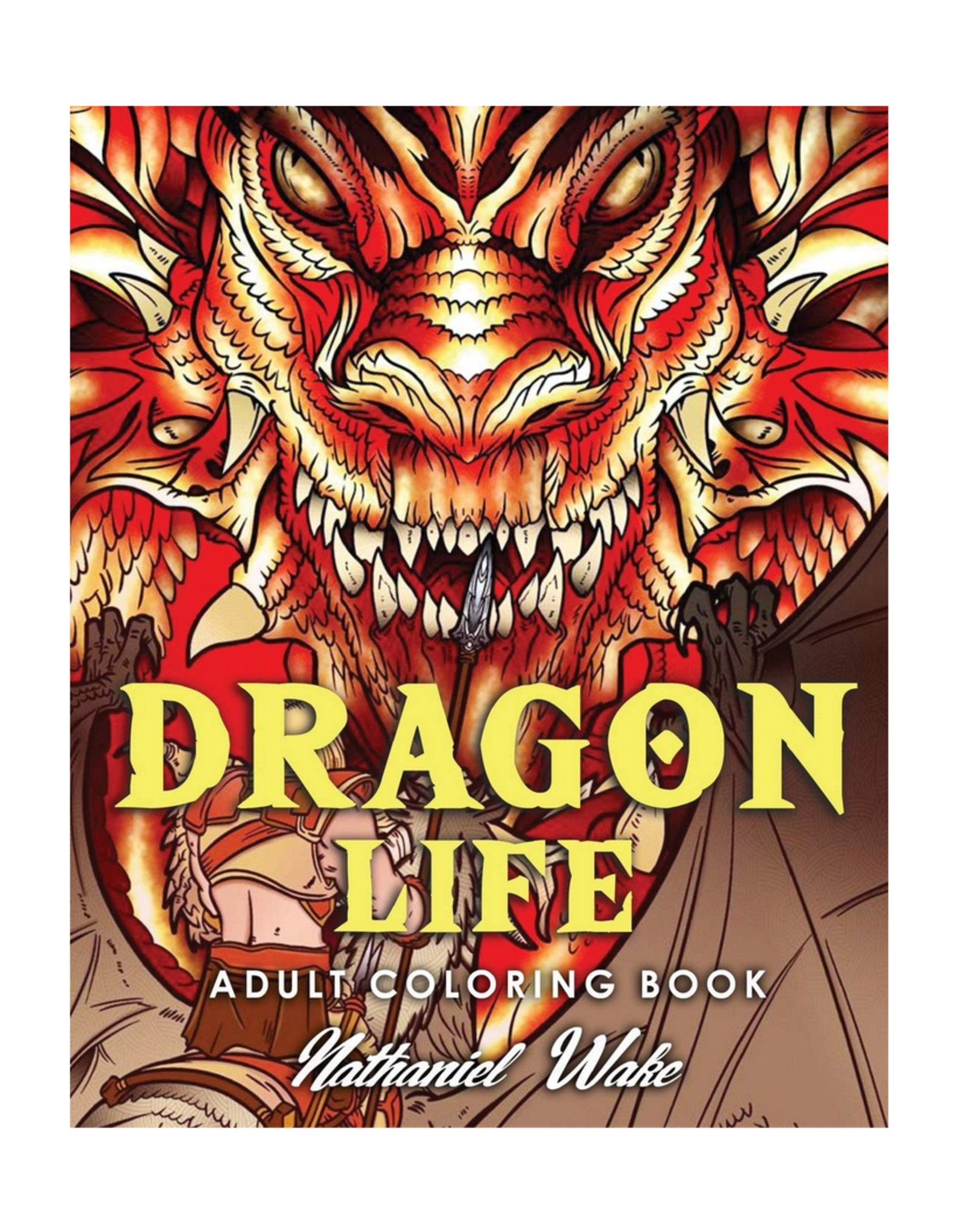 Nathaniel Wake Colouring Book for Adults, Dragon Life