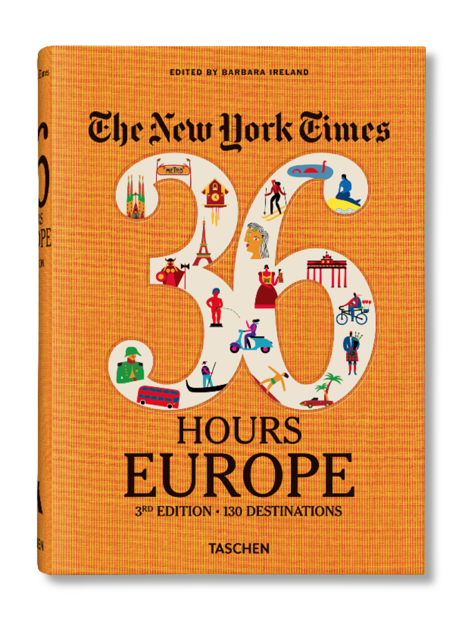 NEW YORK TIMES: 36 HOURS EUROPE, 2ND EDITION