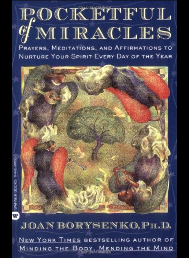 POCKETFUL OF MIRACLES: PRAYER, MEDITATIONS & AFFIRMATIONS