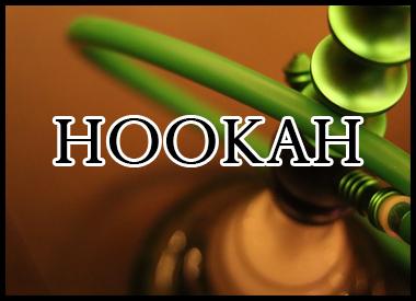 HOOKAH & ACCESSORIES