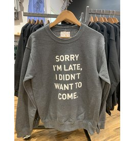 "Adult-ish ""Sorry I'm Late.."" Crewneck"