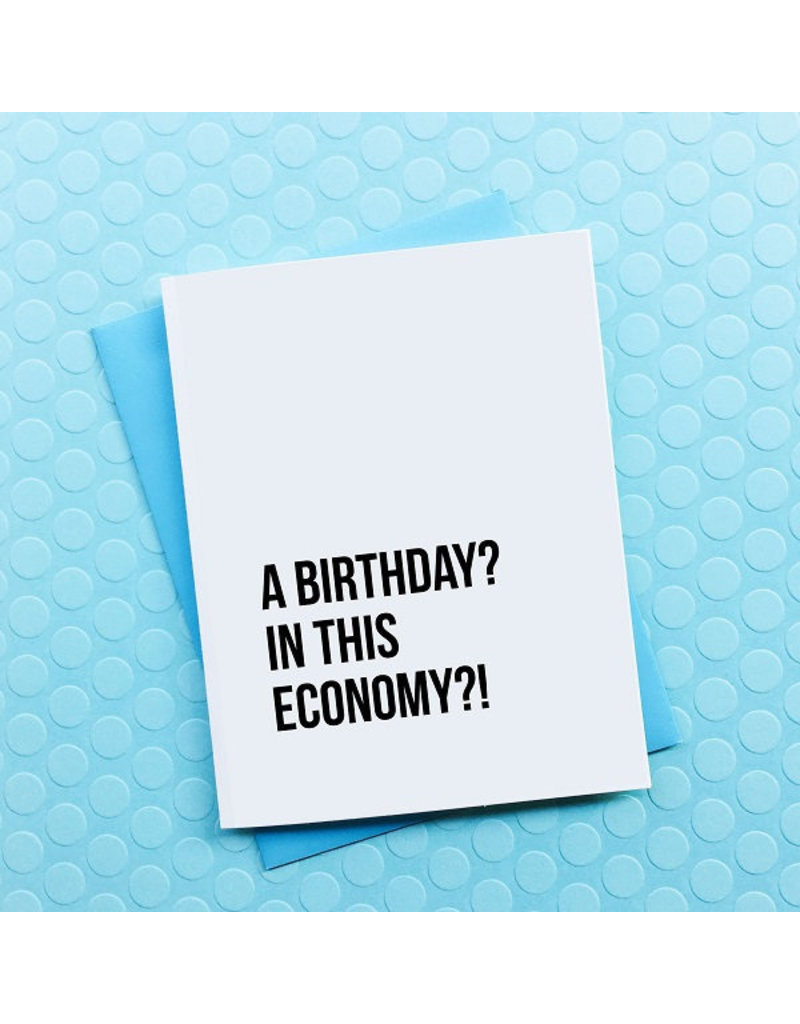 Top Hat and Monocle A birthday in this Economy Birthday Card