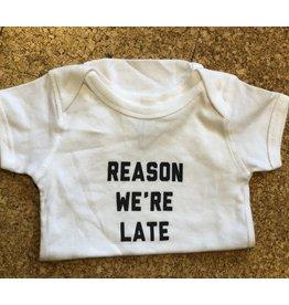 Adult-ish Reason We're Late Onesie